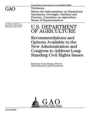 Primary view of object titled 'U.S. Department of Agriculture: Recommendations and Options Available to the New Administration and Congress to Address Long-Standing Civil Rights Issues'.