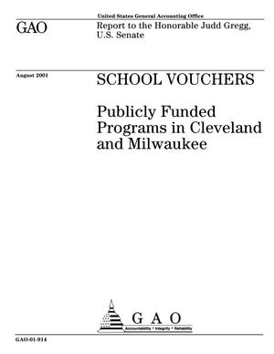 Primary view of object titled 'School Vouchers: Publicly Funded Programs in Cleveland and Milwaukee'.