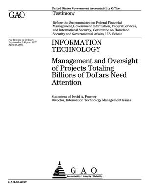 Primary view of object titled 'Information Technology: Management and Oversight of Projects Totaling Billions of Dollars Need Attention'.