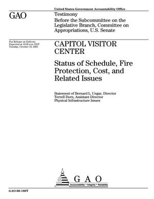 Primary view of object titled 'Capitol Visitor Center: Status of Schedule, Fire Protection, Cost, and Related Issues'.