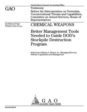 Primary view of object titled 'Chemical Weapons: Better Management Tools Needed to Guide DOD's Stockpile Destruction Program'.