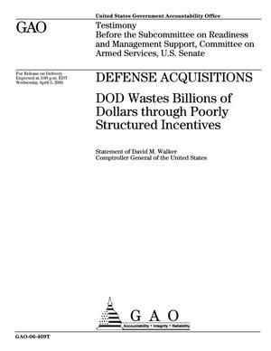 Primary view of object titled 'Defense Acquisitions: DOD Wastes Billions of Dollars through Poorly Structured Incentives'.