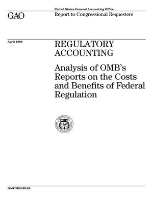 Primary view of object titled 'Regulatory Accounting: Analysis of OMB's Reports on the Costs and Benefits of Federal Regulation'.