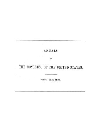The Debates and Proceedings in the Congress of the United States, Sixth Congress