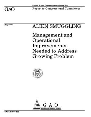Primary view of object titled 'Alien Smuggling: Management and Operational Improvements Needed to Address Growing Problem'.