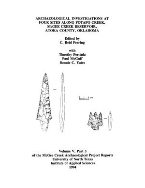 Primary view of object titled 'Archaeological Investigations at Four Sites Along Potapo Creek, McGee Creek Reservoir, Atoka County, Oklahoma'.