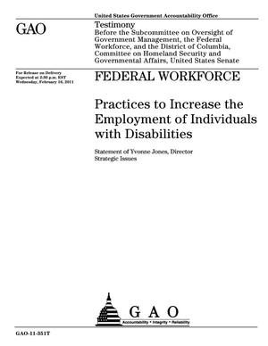 Primary view of object titled 'Federal Workforce: Practices to Increase the Employment of Individuals with Disabilities'.