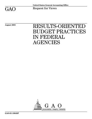 Primary view of object titled 'Results-Oriented Budget Practices in Federal Agencies'.