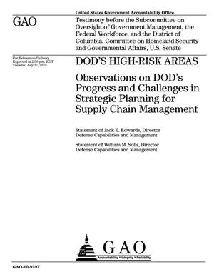 Primary view of object titled 'DOD's High-Risk Areas: Observations on DOD's Progress and Challenges in Strategic Planning for Supply Chain Management'.