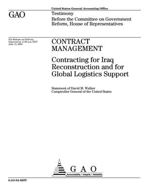 Primary view of object titled 'Contract Management: Contracting for Iraq Reconstruction and for Global Logistics Support'.