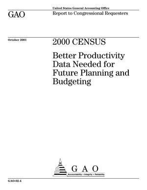 Primary view of object titled '2000 Census: Better Productivity Data Needed for Future Planning and Budgeting'.