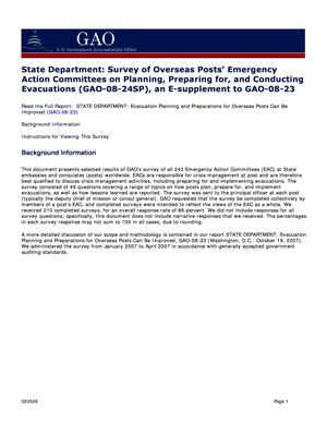 Primary view of object titled 'State Department: Survey of Overseas Posts' Emergency Action Committees on Planning, Preparing for, and Conducting Evacuations (GAO-08-24SP), an E-supplement to GAO-08-23'.