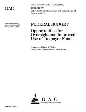 Primary view of object titled 'Federal Budget: Opportunities for Oversight and Improved Use of Taxpayer Funds'.