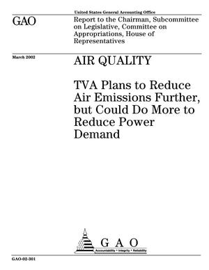 Primary view of object titled 'Air Quality: TVA Plans to Reduce Air Emissions Further, but Could Do More to Reduce Power Demand'.