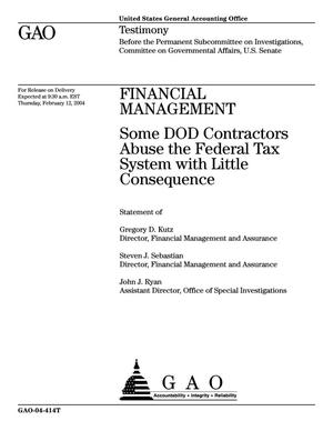 Primary view of object titled 'Financial Management: Some DOD Contractors Abuse the Federal Tax System with Little Consequence'.