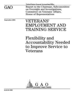 Primary view of object titled 'Veterans' Employment and Training Service: Flexibility and Accountability Needed to Improve Service to Veterans'.