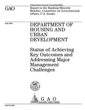 Primary view of object titled 'Department of Housing and Urban Development: Status of Achieving Key Outcomes and Addressing Major Management Challenges'.