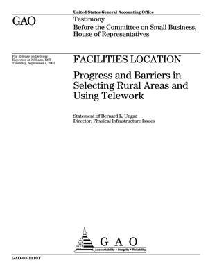 Primary view of object titled 'Facilities Location: Progress and Barriers in Selecting Rural Areas and Using Telework'.
