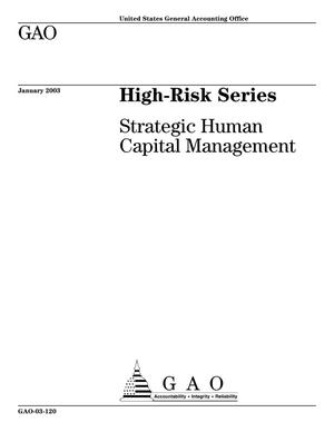 Primary view of object titled 'High-Risk Series: Strategic Human Capital Management'.