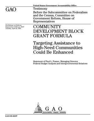 Primary view of object titled 'Community Development Block Grant Formula: Targeting Assistance to High-Need Communities Could Be Enhanced'.