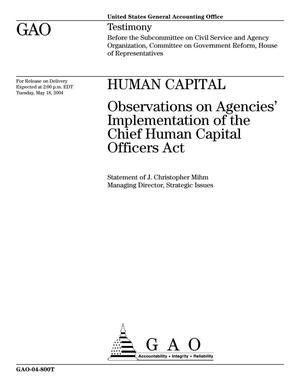 Primary view of object titled 'Human Capital: Observations on Agencies' Implementation of the Chief Human Capital Officers Act'.