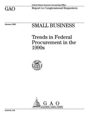 Primary view of object titled 'Small Business: Trends in Federal Procurement in the 1990s'.