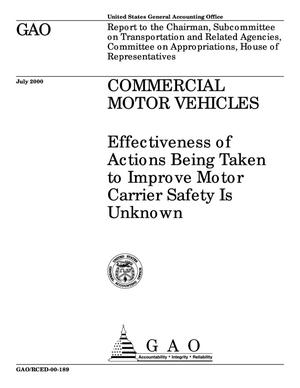 Primary view of object titled 'Commercial Motor Vehicles: Effectiveness of Actions Being Taken to Improve Motor Carrier Safety Is Unknown'.