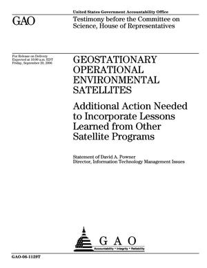 Primary view of object titled 'Geostationary Operational Environmental Satellites: Additional Action Needed to Incorporate Lessons Learned from Other Satellite Programs'.