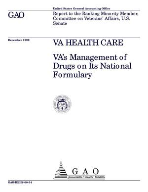 Primary view of object titled 'VA Health Care: VA's Management of Drugs on Its National Formulary'.