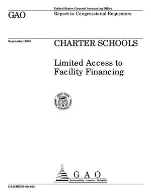 Primary view of object titled 'Charter Schools: Limited Access to Facility Financing'.