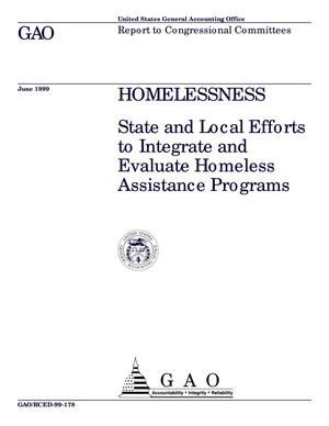 Primary view of object titled 'Homelessness: State and Local Efforts to Integrate and Evaluate Homeless Assistance Programs'.