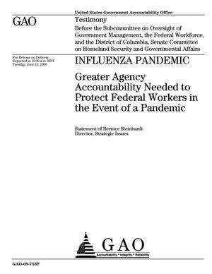 Primary view of object titled 'Influenza Pandemic: Greater Agency Accountability Needed to Protect Federal Workers in the Event of a Pandemic'.