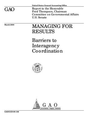 Primary view of object titled 'Managing for Results: Barriers to Interagency Coordination'.