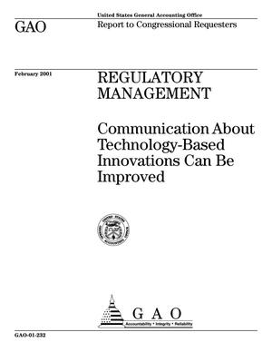 Primary view of object titled 'Regulatory Management: Communication About Technology-Based Innovations Can Be Improved'.