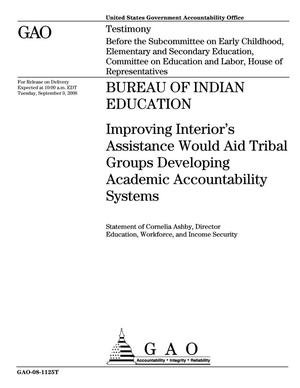 Primary view of object titled 'Bureau of Indian Education: Improving Interior's Assistance Would Aid Tribal Groups Developing Academic Accountability Systems'.