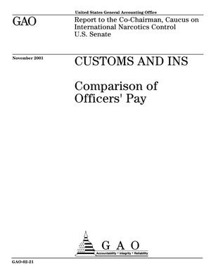 Primary view of object titled 'Customs and INS: Comparison of Officers' Pay'.