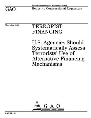 Primary view of object titled 'Terrorist Financing: U.S. Agencies Should Systematically Assess Terrorists' Use of Alternative Financing Mechanisms'.