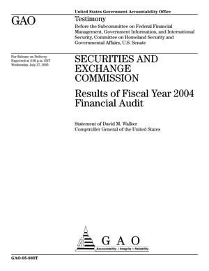 Primary view of object titled 'Securities and Exchange Commission: Results of Fiscal Year 2004 Financial Audit'.