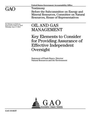 Primary view of object titled 'Oil and Gas Management: Key Elements to Consider for Providing Assurance of Effective Independent Oversight'.