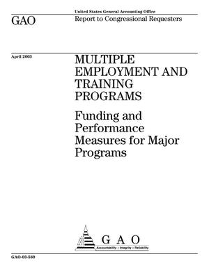 Primary view of object titled 'Multiple Employment and Training Programs: Funding and Performance Measures for Major Programs'.