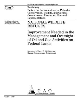 Primary view of object titled 'National Wildlife Refuges: Improvement Needed in the Management and Oversight of Oil and Gas Activities on Federal Lands'.