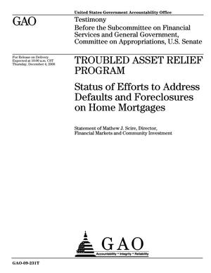 Primary view of object titled 'Troubled Asset Relief Program: Status of Efforts to Address Defaults and Foreclosures on Home Mortgages'.
