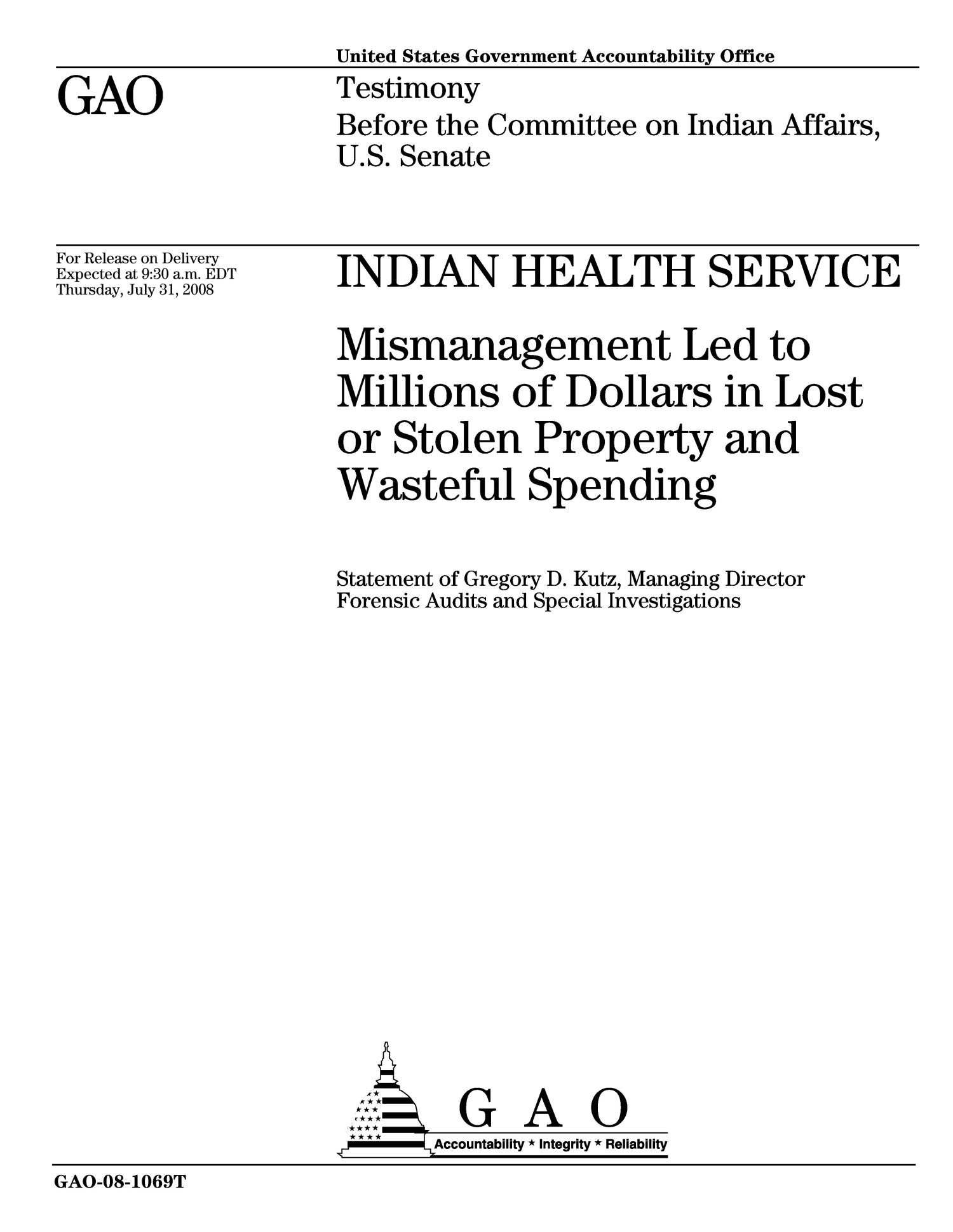 Indian Health Service: Mismanagement Led to Millions of Dollars in Lost or Stolen Property and Wasteful Spending                                                                                                      [Sequence #]: 1 of 14