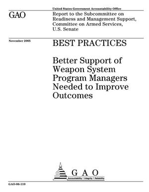 Primary view of object titled 'Best Practices: Better Support of Weapon System Program Managers Needed to Improve Outcomes'.