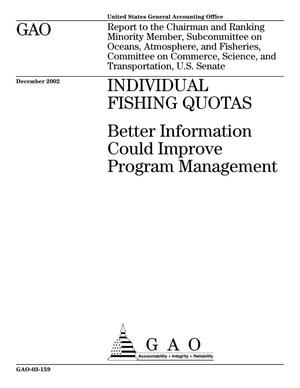 Primary view of object titled 'Individual Fishing Quotas: Better Information Could Improve Program Management'.
