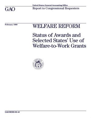 Primary view of object titled 'Welfare Reform: Status of Awards and Selected States' Use of Welfare-to-Work Grants'.