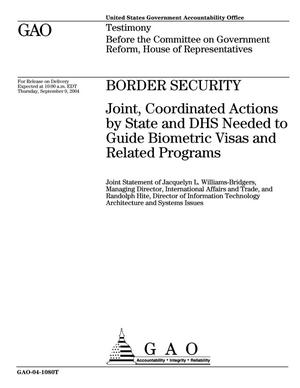 Primary view of object titled 'Border Security: Joint, Coordinated Actions by State and DHS Needed to Guide Biometric Visas and Related Programs'.