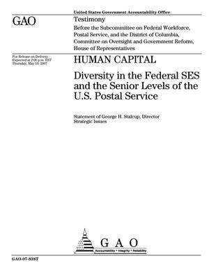 Primary view of object titled 'Human Capital: Diversity in the Federal SES and the Senior Levels of the U.S. Postal Service'.