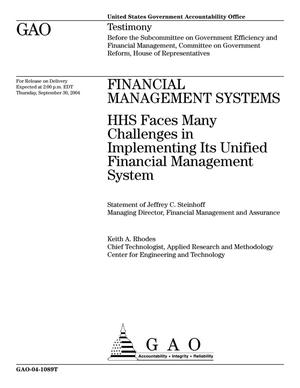 Primary view of object titled 'Financial Management Systems: HHS Faces Many Challenges in Implementing Its Unified Financial Management System'.