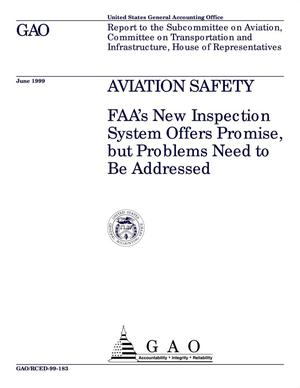 Primary view of object titled 'Aviation Safety: FAA's New Inspection System Offers Promise, but Problems Need to Be Addressed'.